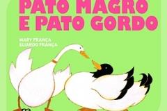Pato magro e pato gordo – Eliardo França, Mary França