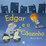 Edgar e o Cãozinho – Alison Brown