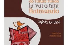 No Fundo do Fundo – Fundo Lá Vai o Tatu Raimundo – Sylvia Orth
