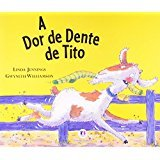 A dor de dente do Tito - Linda Jennings