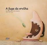 A fuga da ervilha - Pedro Seromenho
