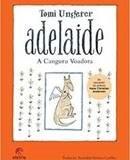 Adelaida, a canguru voadora - Tomi Ungerer