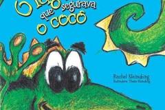 O lagarto que segurava o cocô – Rachel Kleinubing