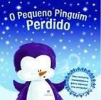 O pequeno pinguim perdido - Carrie Lewis