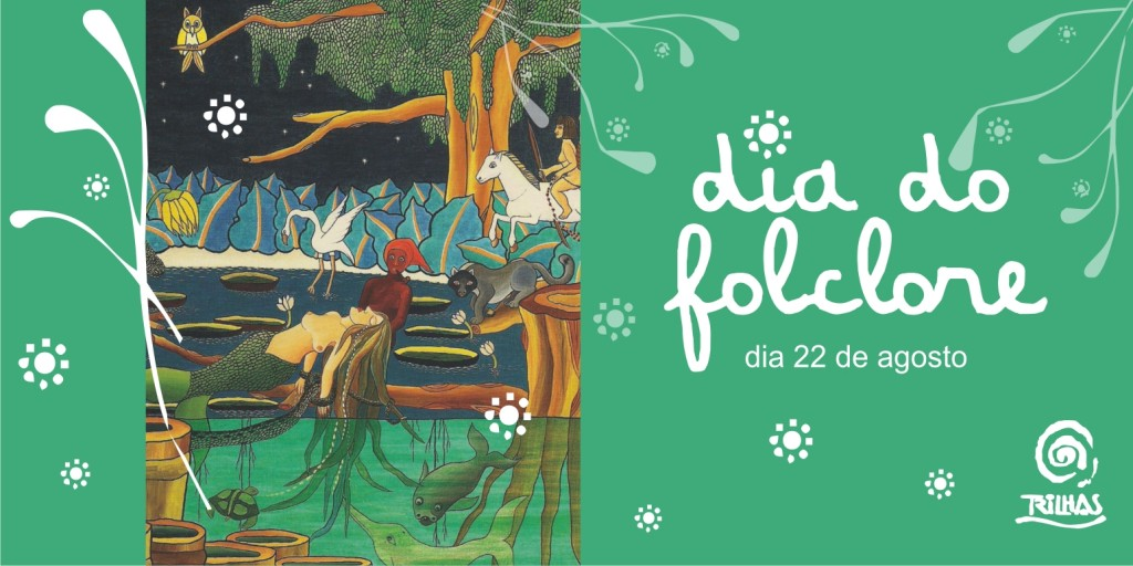 trilhas-dia-do-folclore-banner-site-1-1024x512
