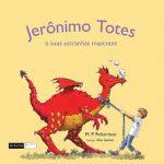 Jeronimo Totes e suas estranhas mascotes