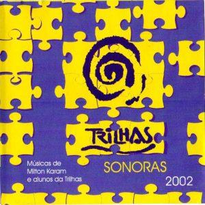 2002 - Trilhas Sonoras