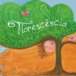 2011 - Florescência