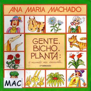 2007 - Gente, Bicho, Planta: O Mundo Me Encanta