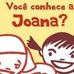 voce conhece a joana