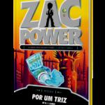 zac_power_-_por_um_triz (1)
