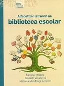 alfabetizar letrando na biblioteca escolar