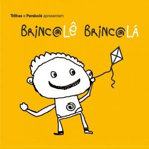 2014 - Brincolê Brincolá