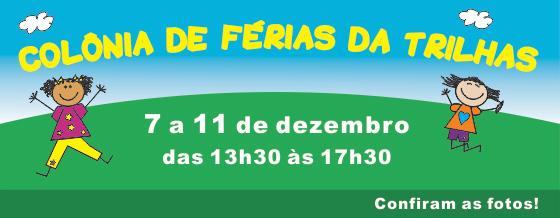 trilhas-colonia-de-ferias-2015-dezembro-banner-site-pos